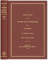 A Treatise on the Right of Suffrage: With an Appendix