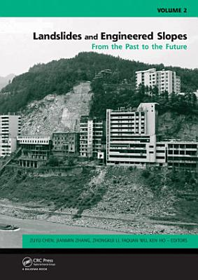 Landslides and Engineered Slopes  From the Past to the Future  Two Volumes   CD ROM PDF