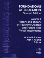 Foundations of Education  History and theory of teaching children and youths with visual impairments PDF
