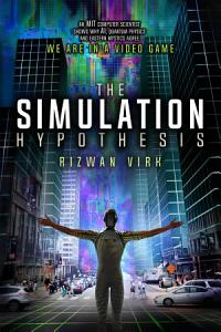 The Simulation Hypothesis PDF