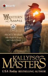 Western Dreams: Rescue Me Saga Extras #1