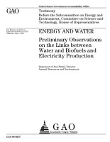 Energy and Water  Preliminary Observations on the Links Between Water and Biofuels and Electricity Production PDF