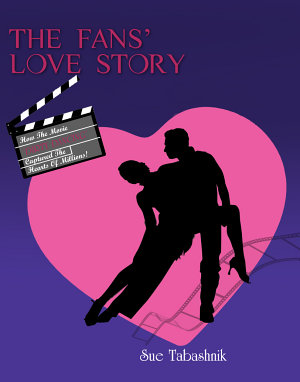 The Fans  Love Story  How the Movie  Dirty Dancing  Captured the Hearts of Millions
