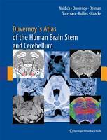Duvernoy s Atlas of the Human Brain Stem and Cerebellum PDF