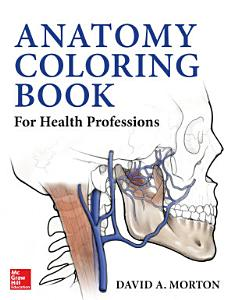 Anatomy Coloring Book for Health Professions Book