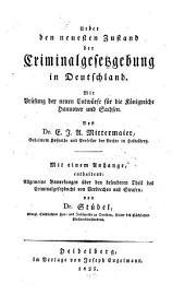 Über den neuesten Zustand der Criminal-Gesetzgebung in Deutschland