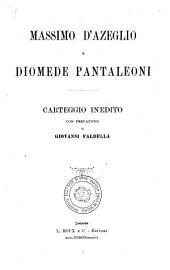 Massimo d' Azeglio e Diomede Pantaleoni