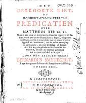 Het gekrookte riet, of honderdt-vyf-en-veertig predicatiën over Mattheus XII : 20, 21 ...