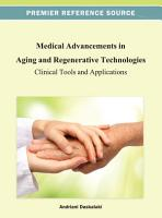 Medical Advancements in Aging and Regenerative Technologies  Clinical Tools and Applications PDF