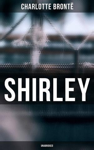 Shirley  Unabridged