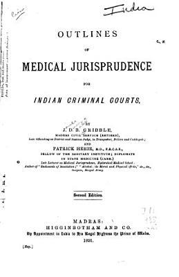 Outlines of Medical Jurisprudence for Indian Criminal Courts PDF