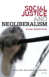 Social Justice and Neoliberalism: Global Perspectives