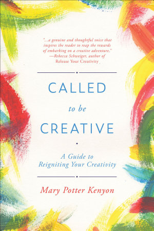Called To Be Creative