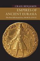 Empires of Ancient Eurasia PDF