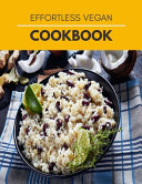 Effortless Vegan Cookbook