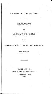 Transactions and Collections of the American Antiquarian Society: Volume 2