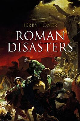 Roman Disasters