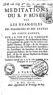 Méditations sur les évangiles... composées en latin par le R.P. Busée ... .Traduction nouvelle par le R.P. Brignon