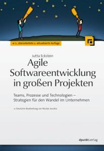 Agile Softwareentwicklung in gro  en Projekten PDF