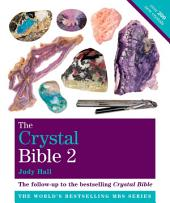 The Crystal Bible: Godsfield Bibles, Volume 2