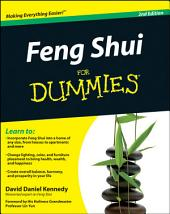 Feng Shui For Dummies: Edition 2