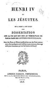 Henri IV et les Jésuites et 8. autr. écrits analogues