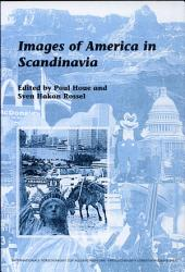 Images of America in Scandinavia