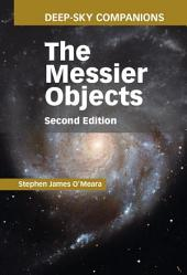 Deep-Sky Companions: The Messier Objects: Edition 2