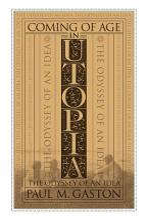 Coming of Age in Utopia PDF