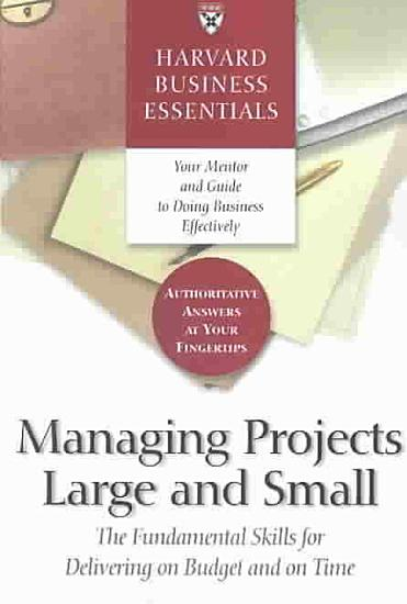 Managing Projects Large and Small PDF