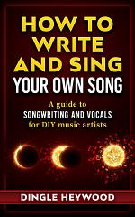 How to Write and Sing Your own Song