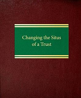 Changing the Situs of a Trust Book