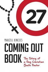 Coming Out Book: The story of a Gay Christian Youth Pastor