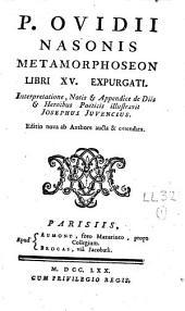 P. Ovidii Nasonis Metamorphoseon Libri XV. expurgati