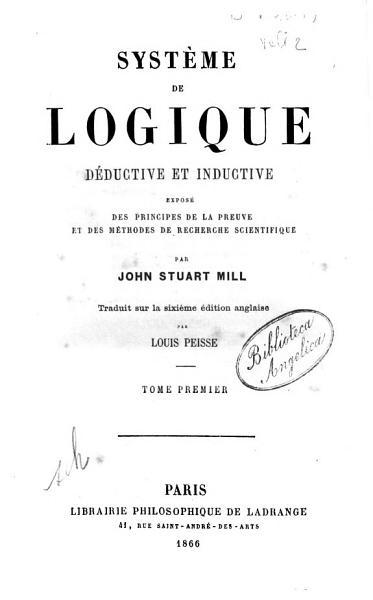 Download Syste me de Logique Deductive Et Inductive Expose Des Principes de la Preuve Et Des Methodes de Recherche Scientifique Book