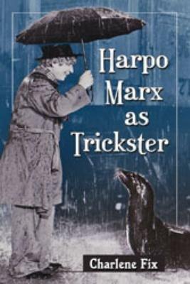 Harpo Marx as Trickster PDF