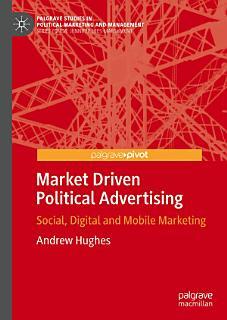 Market Driven Political Advertising Book