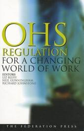 OHS Regulation for a Changing World of Work