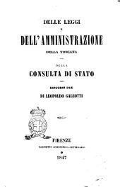 Delle leggi e dell'amministrazione della Toscana discorsi due di Leopoldo Galeotti