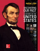 Discovering Our Past  A History of the United States Student Edition  print only