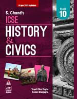 S. Chand's ICSE History and Civics for X (2021 Edition)