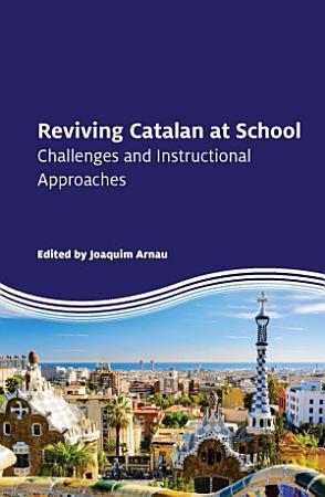 Reviving Catalan at School PDF
