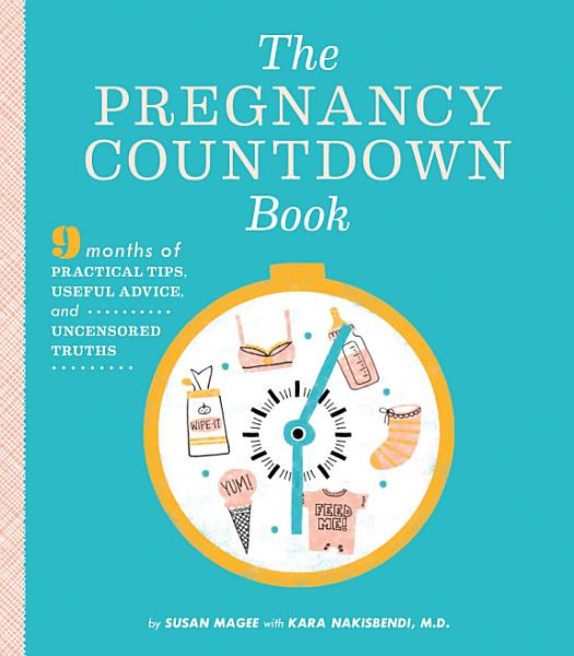 Download The Pregnancy Countdown Book Book