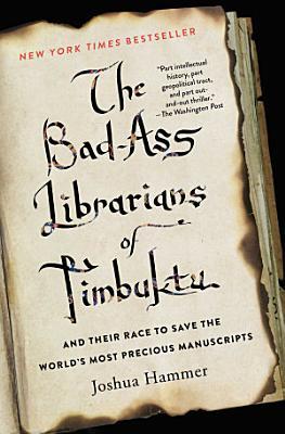 The Bad Ass Librarians of Timbuktu