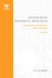 Advances in Botanical Research: Volume 40