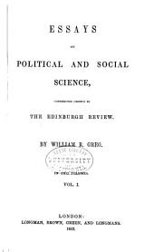 Essays on Political and Social Science: Contributed Chiefly to the Edinburgh Review, Volume 1