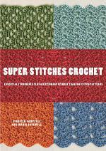 Super Stitches Crochet