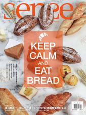 SENSE好感 2016/8月號 NO.52: KEEP CALM AND EAT BREAD