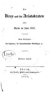 Der Virey und die Aristokraten: oder, Mexiko im Jahre 1812, Band 3