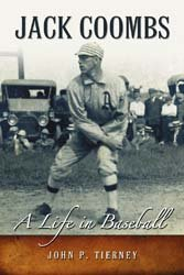 Jack Coombs: A Life in Baseball